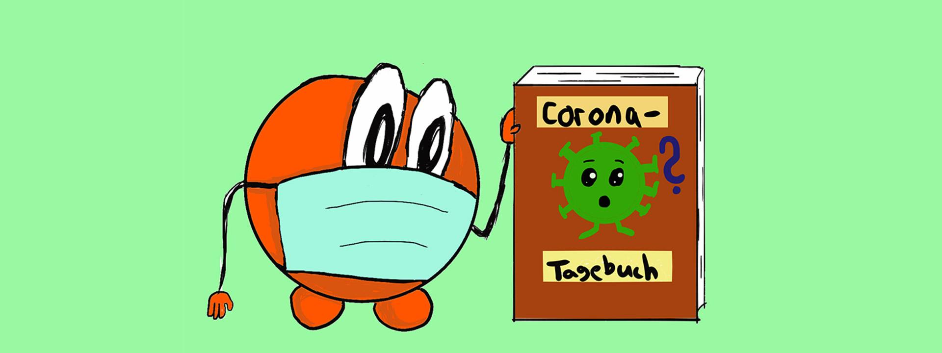 Zeichnung: Eine Comicfigur in Form und Farbe einer Orange hält ein Buch in der Hand mit dem Titel: Corona-Tagebuch
